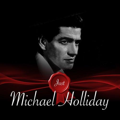 Just - Michael Holliday de Michael Holliday