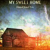 My Sweet Home de Ahmad Jamal