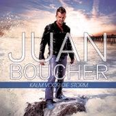 Kalm Voor Die Storm von Juan Boucher