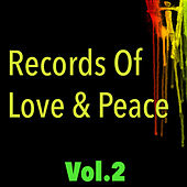 Records Of Love & Peace, Vol. 2 by Various Artists