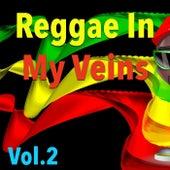 Reggae In My Veins, Vol. 2 de Various Artists