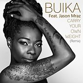 Carry your own weight (feat. Jason Mraz) (Remix) von Buika