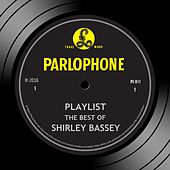 Playlist: The Best Of Shirley Bassey de Shirley Bassey