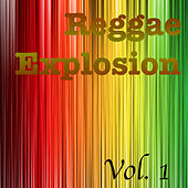 Reggae Explosion, Vol. 1 by Various Artists