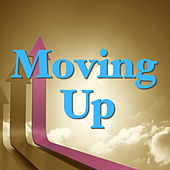 Moving Up by Various Artists