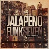 Jalapeno Funk, Vol. 7 von Various Artists