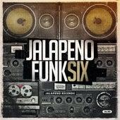 Jalapeno Funk, Vol. 6 von Various Artists
