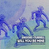 Will You Be Mine - EP de Smoove & Turrell