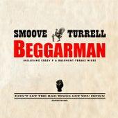 Beggarman von Smoove & Turrell