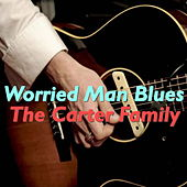 Worried Man Blues by The Carter Family