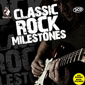 Classic Rock Milestones von Various Artists