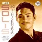 Javier Solís (1931-1966). 50 Aniversario de Javier Solis