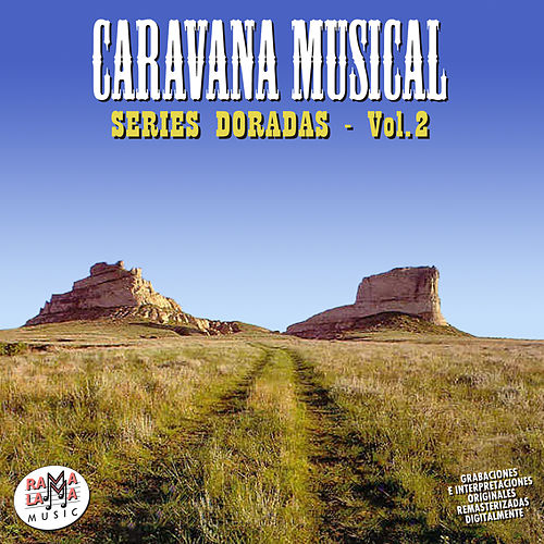 Caravana Musical. Series Doradas Vol. 2 by Various Artists