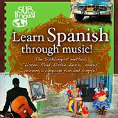 Learn Spanish Through Music de Various Artists