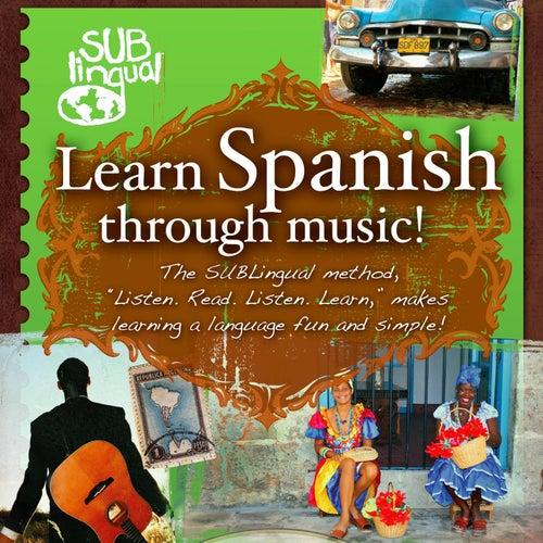 Learn Spanish Through Music de Various Artists