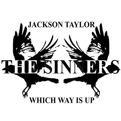 Which Way is Up by Jackson Taylor