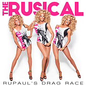RuPaul's Drag Race: The Rusical de Various Artists