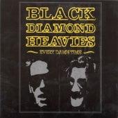 Every Damn Time by Black Diamond Heavies