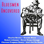 Bluesmen Uncovered by Various Artists