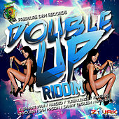 Double Up Riddim by Various Artists