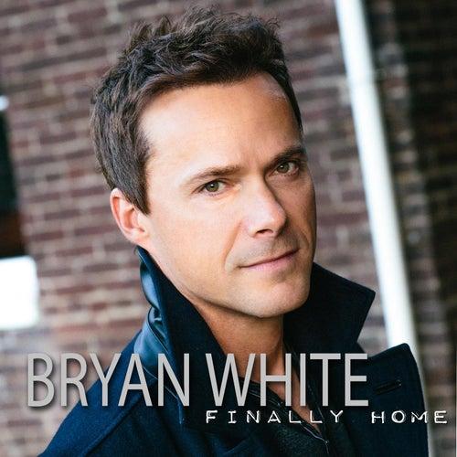 Finally Home von Bryan White