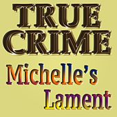 Michelle's Lament (From