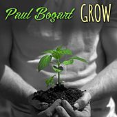 Grow by Paul Bogart