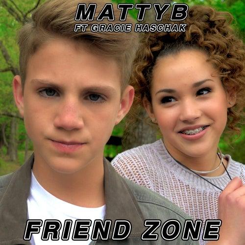 Friend Zone (feat. Gracie Haschak) by Matty B