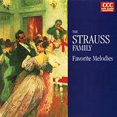 The Strauss Family:  Favorite Melodies by Various Artists