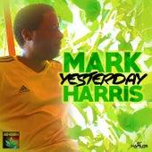 Yesterday by Mark Harris