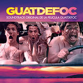 Guatdefoc (Soundtrack Original de la Película) de Various Artists