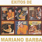 Exitos De Mariano Barba by Mariano Barba