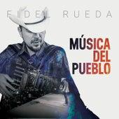 Musica del Pueblo by Fidel Rueda