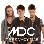 Te Se Vagy Más by MDC