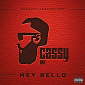 Hey Bello von Cassy