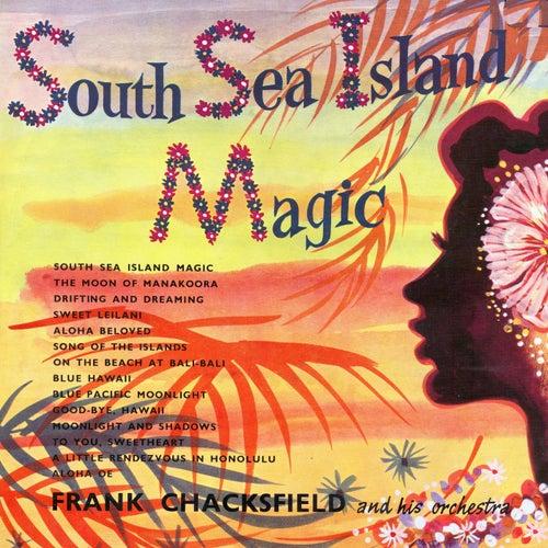South Sea Island Magic by Frank Chacksfield