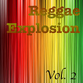 Reggae Explosion, Vol. 2 by Various Artists