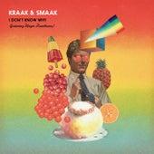 I Don't Know Why (feat. Mayer Hawthorne) - Single von Kraak & Smaak