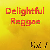Delightful Reggae, Vol.1 by Various Artists