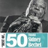 Best Of - 50 Tracks von Sidney Bechet