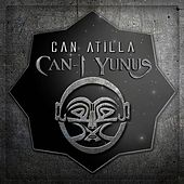 Can-ı Yunus von Can Atilla