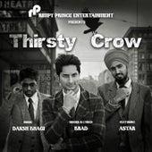 Thirsty Crow von Brad