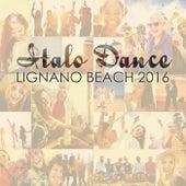 Italo Dance Lignano Beach 2016 by Various Artists