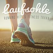 Laufsohle: Running Hits & Fitness Traxx by Various Artists
