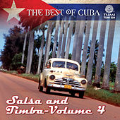 The Best Of Cuba: Salsa And Timba - Vol 4 von Various Artists