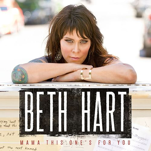 Mama This One's For You de Beth Hart