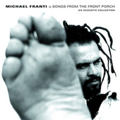 Songs From The Front Porch: An Acoustic Collection de Michael Franti