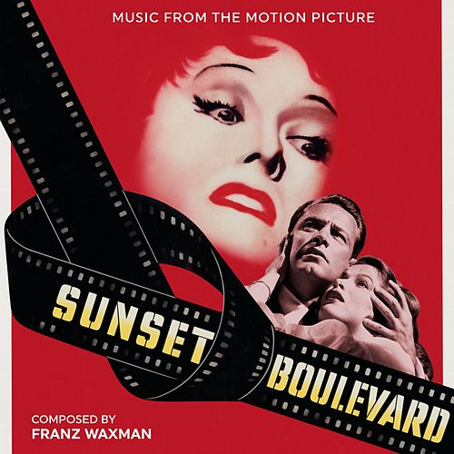 Sunset Boulevard (Blvd.) [Original Motion Picture Soundtrack] by Franz Waxman