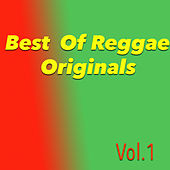 Best Of Reggae Originals, Vol.1 by Various Artists