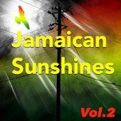 Jamaican Sunshines, Vol.2 von Various Artists